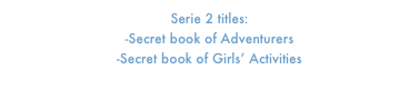 Serie 2 titles:   