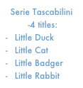 Serie Tascabilini